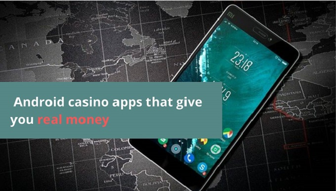 What are the types of android casino apps that give you real money?