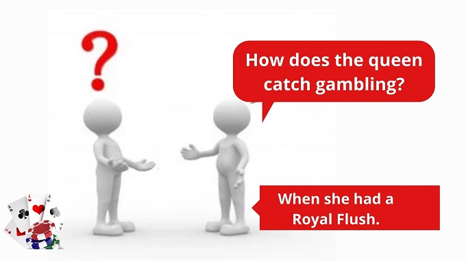 How does the queen catch gambling?