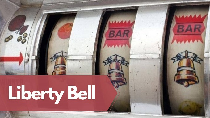 What is Liberty Bell slot machine?