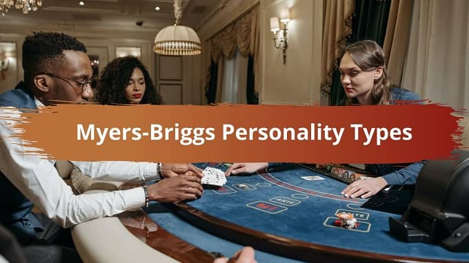 What are Myers-Briggs Personality Types?