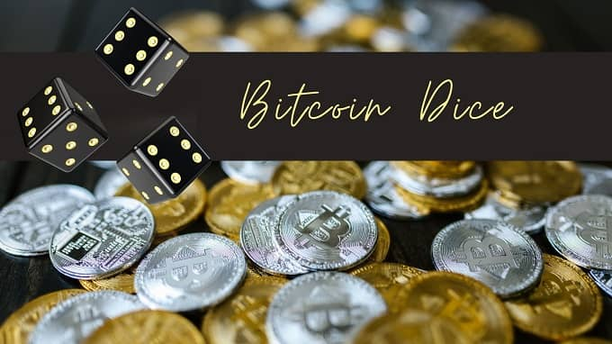 What are the popular Bitcoin dice games?
