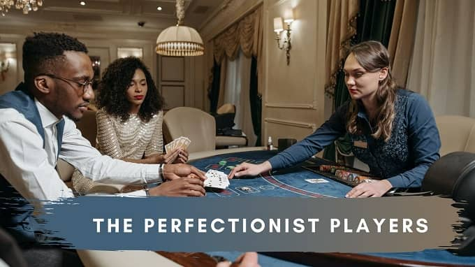 Who are the Perfectionist players in the 16 personalities strategies?