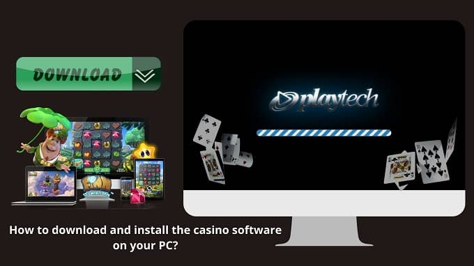How to download and install casino games on your PC?